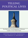 Telling Political Lives (eBook): The Rhetorical Autobiographies of Women Leaders in the United States